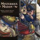 Mysterious Madam by KeijiFirst Place
