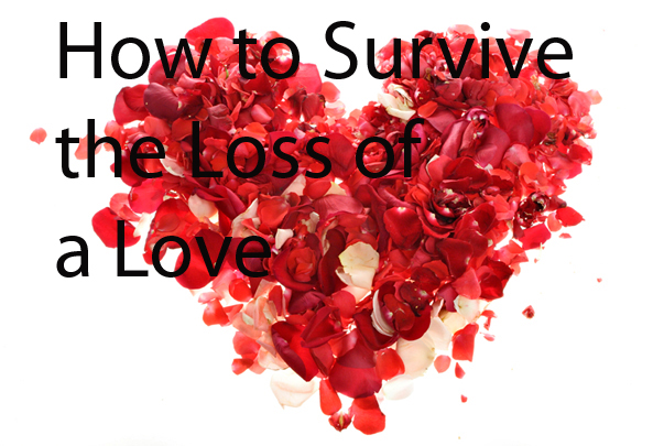 How to Survive the Lost of a Love