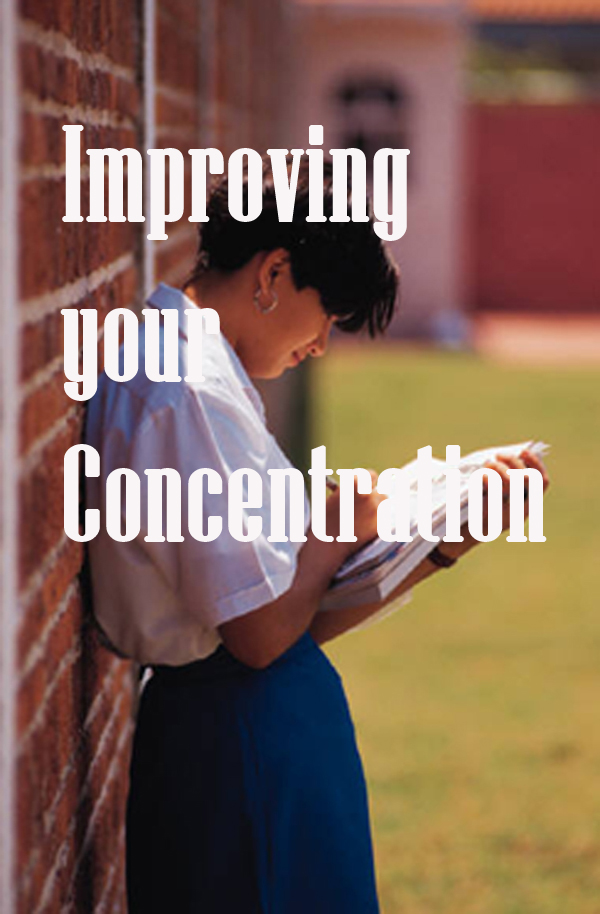 Improving Your Concentration