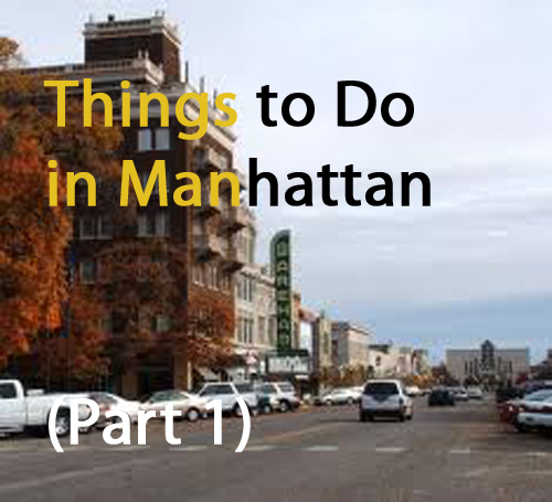 Things To Do in Manhattan--Part 1